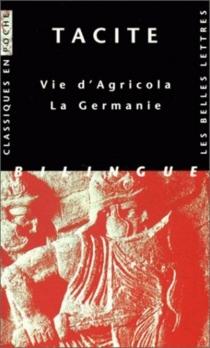 Vie d'Agricola| La Germanie - Tacite