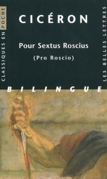 Pour Sextus Roscius| Pro Roscio - Cicéron