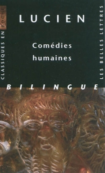 Comédies humaines - Lucien de Samosate