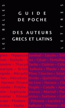 Guide des auteurs grecs et latins -