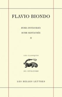 Rome restaurée = Roma instaurata - FlavioBiondo
