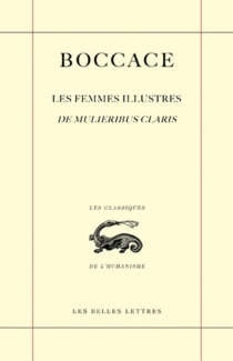 De mulieribus claris| Les femmes illustres - Boccace