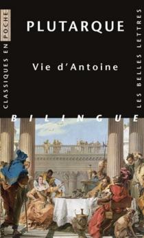 Vie d'Antoine - Plutarque