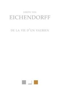 De la vie d'un vaurien : fantaisie romanesque - Joseph vonEichendorff
