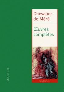 Oeuvres complètes - Antoine GombaudMéré