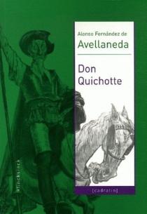 Don Quichotte - AlonsoFernandez de Avellaneda