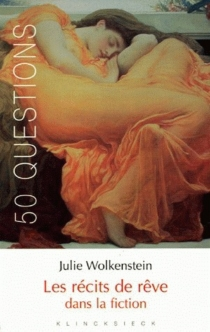 Les récits de rêve dans la fiction - JulieWolkenstein