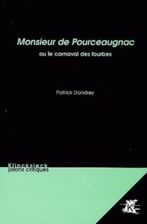 Monsieur de Pourceaugnac ou Le carnaval des fourbes - PatrickDandrey