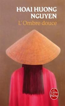 L'ombre douce - Hoai HuongNguyen