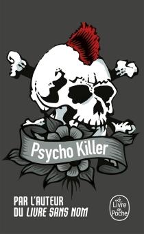 Psycho killer -