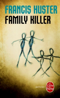 Family killer - Francis Huster