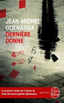 Dernière donne - Jean-MichelGuenassia