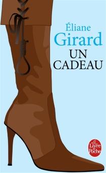 Un cadeau - ElianeGirard