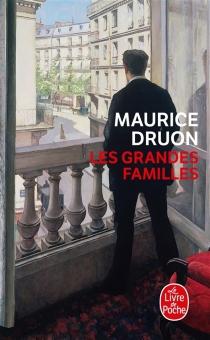 Les grandes familles - MauriceDruon