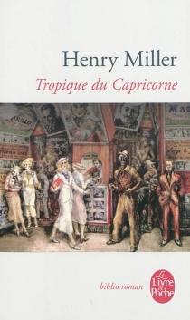 Tropique du Capricorne - HenryMiller