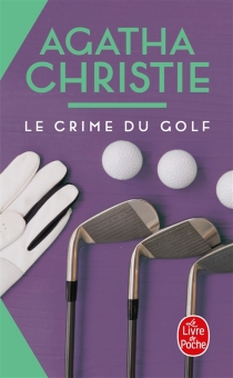 Le crime du golf - Agatha Christie
