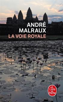 La voie royale - AndréMalraux