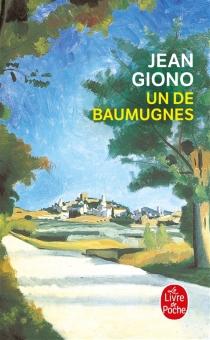 Un de Baumugnes - JeanGiono