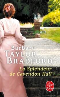 La splendeur de Cavendon Hall - Barbara TaylorBradford