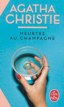 Meurtre au champagne - AgathaChristie