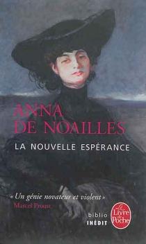La nouvelle espérance - Anna deNoailles