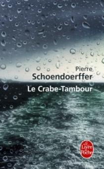 Le crabe-tambour - PierreSchoendoerffer