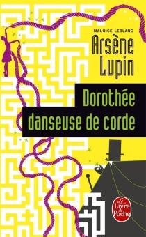 Dorothée danseuse de corde - MauriceLeblanc