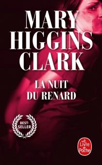 La nuit du renard - Mary HigginsClark