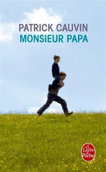 Monsieur Papa - PatrickCauvin