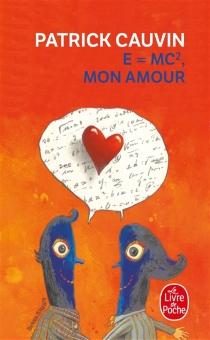 E = mc2, mon amour - PatrickCauvin