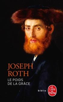 Le poids de la grâce - JosephRoth