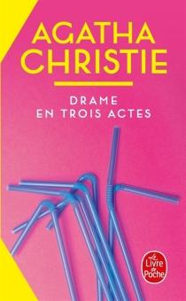 Drame en trois actes - AgathaChristie