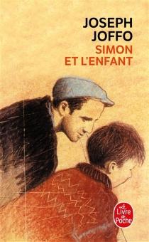 Simon et l'enfant - JosephJoffo