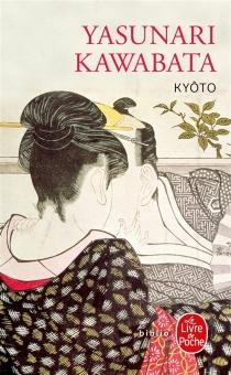 Kyôto - YasunariKawabata
