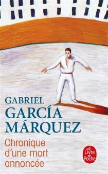 Chronique d'une mort annoncée - GabrielGarcía Márquez