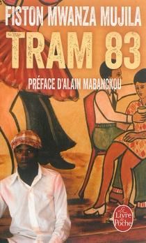Tram 83 - FistonMwanza Mujila