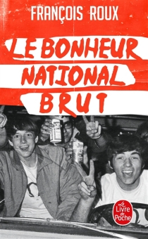 Le bonheur national brut - FrançoisRoux
