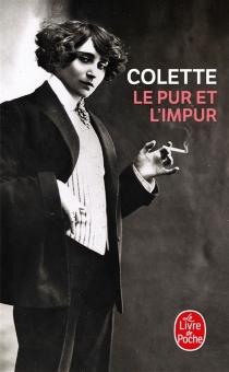 Le pur et l'impur - Colette