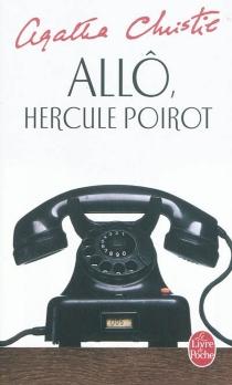 Allô, Hercule Poirot... - AgathaChristie