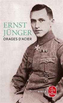 Orages d'acier : journal de guerre - ErnstJünger