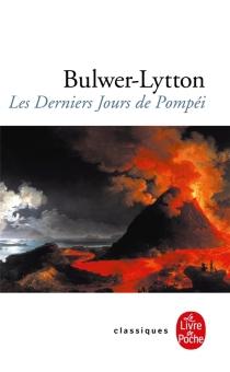 Les derniers jours de Pompéi - Edward George BulwerLytton