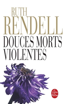 Douces morts violentes - Ruth Rendell