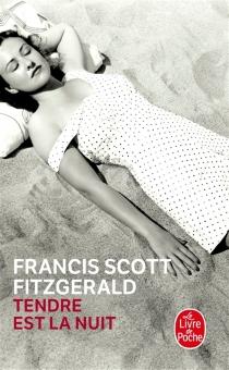 Tendre est la nuit - Francis ScottFitzgerald