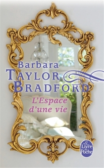 L'espace d'une vie - Barbara TaylorBradford