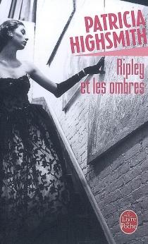 Ripley et les ombres - ElisabethGille