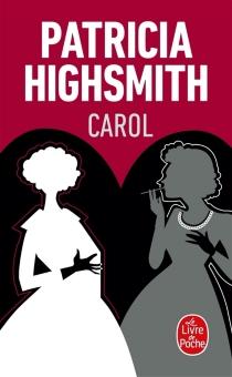 Carol : les eaux dérobées - PatriciaHighsmith