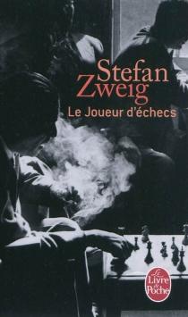 Le joueur d'échecs - StefanZweig