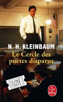 Le cercle des poètes disparus - N. H.Kleinbaum