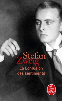La confusion des sentiments : notes intimes du professeur R. de D. - StefanZweig