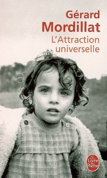 L'attraction universelle - GérardMordillat